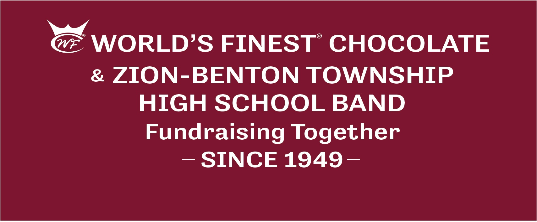 Image: Zion-Benton high school band fundraiser sign. Our first customer, in 1949!