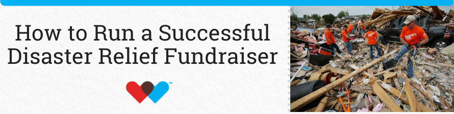 How to Run a Successful Disaster Relief Fundraiser