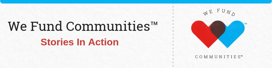 We Fund Communities